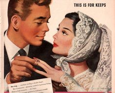 """""""This Is For Keeps. Her ring...stardust circling a slender finger. Her Community...gleaming symbol of gracious living. These a bride treasures...for keeps."""" ~ vintage marriage illustration for 1946 ad for Community Silverplate."""