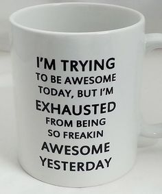 I am trying to be awesome | mug