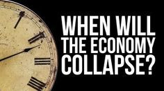 When Will The Economy Collapse? by StormCloudsGathering 1 week ago 128,008 views Follow us on Facebook: http://facebook.com/StormCloudsGathering Follow us on Twitter: http://twitter.com/collapseupdates ...