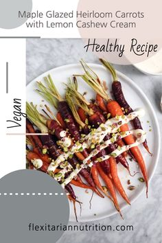 Maple Glazed Heirloom Carrots with Lemon Cashew Cream. This simple side dish can be made in 20 minutes or less! You can adapt the amounts based on how much you need to make. This is a very forgiving recipe. Healthy Meals For One, Healthy Snacks, Healthy Eating, Whole Food Recipes, Vegan Recipes, Gluten Free Living, Eat Seasonal, Maple Glaze, Cashew Cream