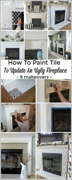 Are you tired of your ugly fireplace tile? Looking for easy DIY ways of painting fireplace tile and ways to update your fireplace? See these 9 beautiful DIY painted fireplace projects!#diy #paint #tile #fireplace #homedecor