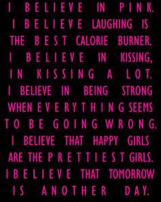 I believe in P I N K.
