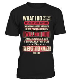 Transportation Manager - What I Do  Funny Transportation T-shirt, Best Transportation T-shirt
