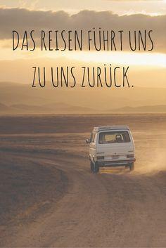 Das Reisen führt uns zu uns zurück. Albert Camus Zitat Reisen
