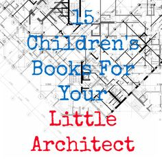 Mitchell gift - Some kids wonder how babies are made and some kids wonder how you get a bridge to stay up in the wind. These are for the latter. Books To Read, My Books, Library Books, Little Architects, Children's Literature, Book Lists, Reading Lists, Great Books, Elementary Schools
