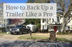 How to Backup a Travel Trailer Like a Pro!