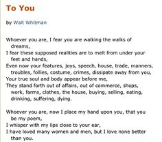 """--I fear you are walking the walks of dreams-- Walt Whitman, """"To You"""""""