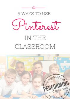 5 super awesome ways to use #Pinterest in the classroom #education