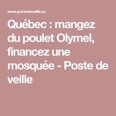 Québec : mangez du poulet Olymel, financez une mosquée - Poste de veille