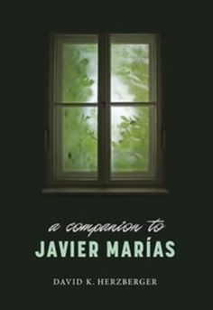 A companion to Javier Marías / David K. Herzberger - Woodbridge, UK : Tamesis, cop. 2011