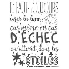 Visez le plus haut possible ! Positive Attitude, Positive Vibes, Stickers Citation, Quote Citation, French Quotes, Slogan, Decir No, Quotations, Affirmations