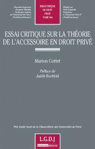 Essai critique sur la théorie de l'accessoire en droit privé