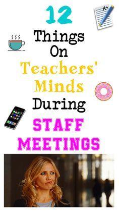 12 Things On Teachers' Minds During Staff Meetings – Bored Teachers