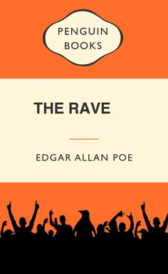 Clever photoshopped covers of book titles missing a letter by Twitter user @Maria Villagomez: Edgar Allan Poe's The Rave.
