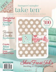 Create mini pennant banners from paint chips, use fortune cookies to spice up your next card, and mix pastels and book scraps with Shari Frost-Job's collection of cards in this issue of Take Ten.