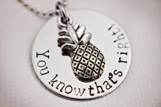 "Psych Fan ""You know that's right"" Necklace - Hand Stamped Stainless Steel with Pineapple Charm - Shawn and Gus Quotes - Geekery Gift on Etsy, $25.00"