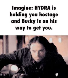 Imagine: HYDRA is holding you hostage and Bucky is on his way to get you.