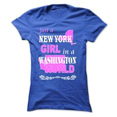 New York Girl ᐊ In A Washington WorldThis shirt is perfect for you. Not available in stores!  Washington ,New York