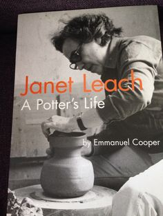Janet Leach À Potter 's Life By. Agnes Martin, Joan Mitchell, Everybody Else, Ceramic Pottery, Burns, Artists, Life, Fictional Characters, Women