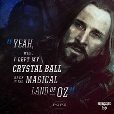 Quote from TNT's Falling Skies.