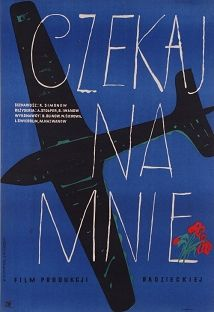 Wait for Me, Polish Movie Poster