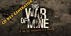 http://topnewcheat.com/war-mine-download-code-cheats/ free steam games, ps4 code, This War of Mine free cd key, This War of Mine free cd key 2016, This War of Mine product code, This War of Mine steam code, xbox code