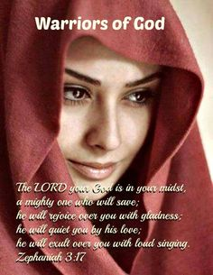 """""""The LORD thy God in the midst of you is mighty; He will save, He will rejoice over you with joy; He will rest in his love, He will joy over you with singing."""" KJV"""