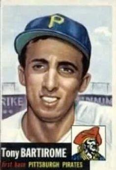 71 - Tony Bartirome - Pittsburgh Pirates