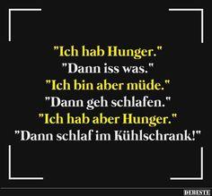 Ich hab Hunger.. | Lustige Bilder, Sprüche, Witze, echt lustig