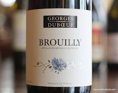 Georges Duboeuf Brouilly 2011 - Simple, Jammy and Good