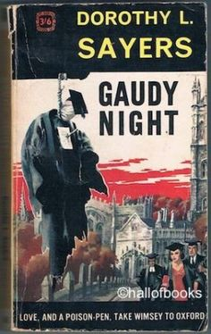 Tuesday Night Bloggers: Why you should give Dorothy L. Sayers' Gaudy Night…