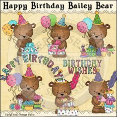 Happy Birthday Bailey Bear 1 - Clip Art by Cheryl Seslar