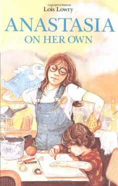 Anastasia on Her Own by Lois Lowry,