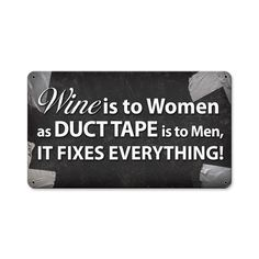 This Wine Is To Women metal sign measures 14 inches by 8 inches and weighs in at 1 lb(s). We hand make all of our metal signs in the USA using heavy gauge American steel. These metal prints are mad...