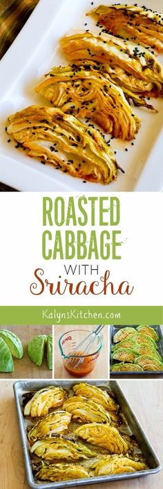 Roasted Cabbage with Lime and Sriracha is amazing, and this is a perfect low-carb side dish that's also gluten-free, dairy-free, vegan, and it could be Paleo if you subbed an approved hot sauce. [found on KalynsKitchen.com]