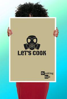 Breaking Bad Walter White Let's Cook  Art von ThisShopReallyRocks