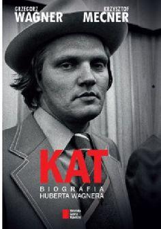 "G. Wagner, K. Mecner - ""KAT. Biografia Huberta Wagnera"" - 8/10"