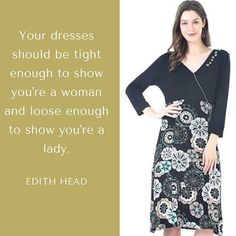 Your dresses should be tight enough to show you're a woman and loose enough to show you're a lady. —Edith Head #mymadstyle #fashionquote #personalstyle #styleoftheday #stylediaries #fashiongram #fashiondetails #ootd #fashionpost #fashionlover #styleinspo