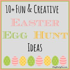Switch up your typical Easter egg hunt this year with one of these 10 fun and creative Easter egg hunt ideas from playpartypin.com #Easter #parties #partygames