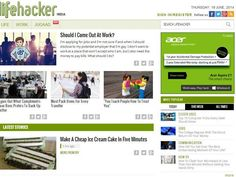 Lifehacker — On this highly useful site, you'll find an assortment of tips, tricks, and downloads for getting things done.