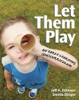 eBook: Let Them Play. As they play, children master motor development, learn language and social skills, think creatively, & make cognitive leaps. This (un)curriculum is all about fostering children's play, trusting children as capable and engaged learners, and leaving behind boxed curriculums and prescribed activities. Click the book cover image to check out this online eBook now! DEC username & password is required. SWSi staff & students only. #childdevelopment #childcare