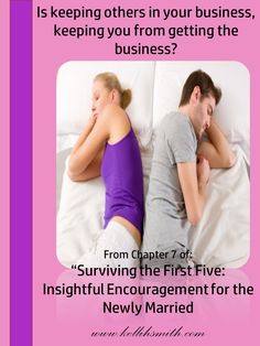 """FREE CHAPTER of """"Surviving the First Five: Insightful Encouragement for the Newly Married"""".  Is keeping others in your business, keeping you from getting the business?  Find out how others can affect your relationship and what you can do about it."""