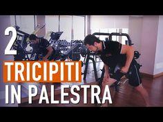 Esercizi per TRICIPITI in PALESTRA / Allenamento EFFICACE - YouTube