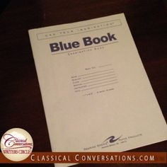 Classical Conversations - How Blue Book Exams Get at the Heart of Assessment - A Classical Conversation