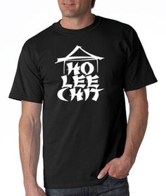 8caa4508faa1c Details about HO LEE CHIT Adult Holy Funny Asian Buffet ninja gag gift Mens  T-Shirt S-3XL