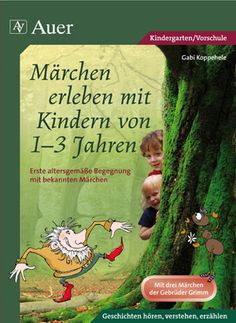 Märchen erleben mit Kindern von 1-3 Jahren - Buch