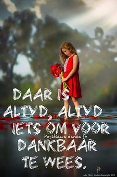 Dankbaar Cute Qoutes, Happy Quotes, Funny Quotes, Positive Thoughts, Positive Quotes, Afrikaanse Quotes, Qoutes About Love, Prayer Board, Quotes And Notes
