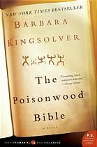 The Poisonwood Bible : a Novel by Barbara Kingsolver - Finalist for the 1999 Pulitzer Prize for Fiction