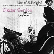"Dexter Gordon's ""Doin' Allright"" album #NowPlaying #Jazz"