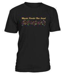 Music T shirt Music Feeds The Soul Musical Notes Song Shirt